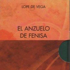 Libros: EL ANZUELO DE FENISA. 2 VOLÚMENES. LOPE DE VEGA. SIMANCAS EDICIONES (EL PARNASILLO). 2006. NUEVO.. Lote 244778340