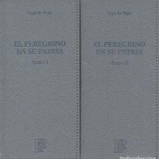 Libros: EL PEREGRINO EN SU PATRIA. 2 VOLÚMENES. LOPE DE VEGA. SIMANCAS EDICIONES (EL PARNASILLO). 2007.NUEVO. Lote 244803955