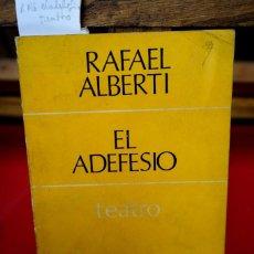 Libros: RAFAEL ALBERTI.EL ADEFESIO. Lote 245594440