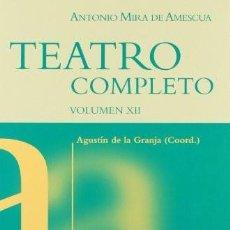 Libros: TEATRO COMPLETO. VOLUMEN VIII. ANTONIO MIRA DE AMESCUA. Lote 246660255