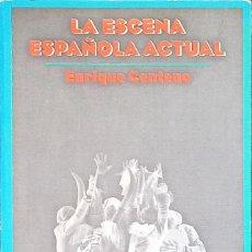 Libros: LA ESCENA ESPAÑOLA ACTUAL, ENRIQUE CENTENO - ESPAÑOL - TAPA BLANDA - 2002 TEATRO. Lote 246932200