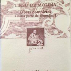 Libros: TIRSO DE MOLINA, OBRAS COMPLETAS. CUARTA PARTE DE COMEDIAS I. Lote 247739825