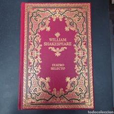 Libros: WILLIAN SHAKESPEARE , TEATRO SELECTO , TAPA DURA NUEVO ,. VER DESCRIPCIÓN. Lote 260738120