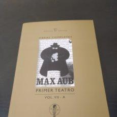 Libros: MAX AUB PRIMER TEATRO VOL 7- A. Lote 261696280