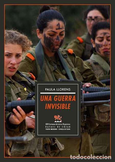 UNA GUERRA INVISIBLE.PAULA LLORENS.-NUEVO (Libros Nuevos - Literatura - Teatro)