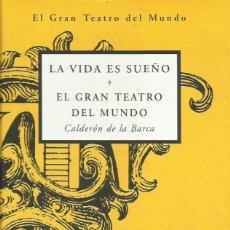 Libros: LA VIDA ES SUEÑO - EL GRAN TEATRO DEL MUNDO / CALDERÓN DE LA BARCA.. Lote 263053155