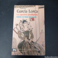 Libros: LA ZAPATERA PRODIGIOSA ,FEDERICO GARCIA LORA . EDCION DE MARIO HERNÁNDEZ. Lote 267095379