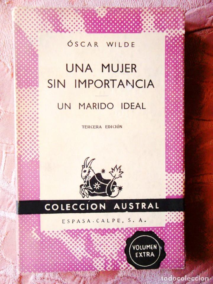 OSCAR WILDE: UNA MUJER SIN IMPORTANCIA - UN MARIDO IDEAL - AUSTRAL (Libros Nuevos - Literatura - Teatro)
