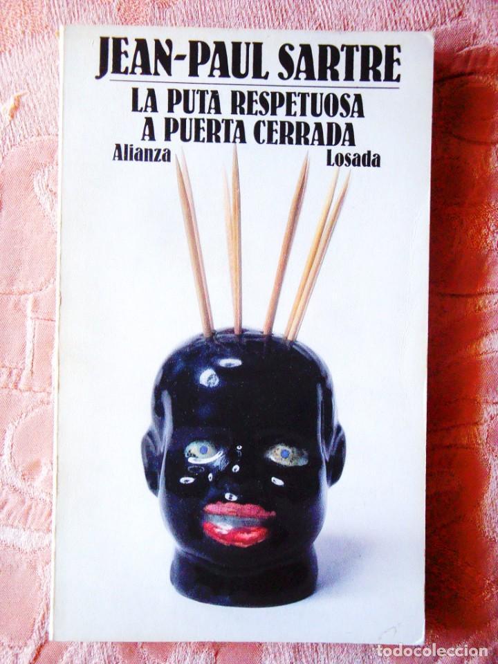 SARTRE: LA PUTA RESPETUOSA - A PUERTA CERRADA - AUSTRAL/LOSADA (Libros Nuevos - Literatura - Teatro)