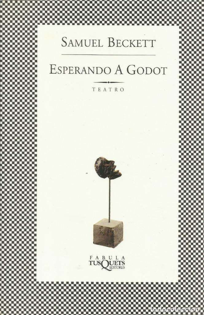 ESPERANDO A GODOT / SAMUEL BECKETT. (Libros Nuevos - Literatura - Teatro)