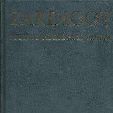 Libros: ZARDIGOT / EULOXIO RODRÍGUEZ RUIBAL.. Lote 274020238
