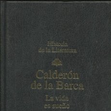 Libros: LA VIDA ES SUEÑO. EL ALCALDE DE ZALAMEA / CALDERÓN DE LA BARCA.. Lote 274426843
