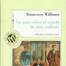 Libros: LA GATA SOBRE EL TEJADO DE ZINC CALIENTE / TENNESSEE WILLIAMS.. Lote 274932213