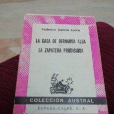 Libros: LA CASA DE BERNARDA ALBA, LA ZAPATERA PRODIGIOSA, GARCÍA LORCA. Lote 284794738