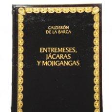 Libros: CALDERÓN DE LA BARCA: ENTREMESES, JÁCARAS Y MOGIGANGAS - BIBLIOTECA CLÁSICA CASTALIA - NUEVO. Lote 288068153