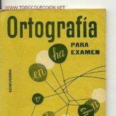 Libros de segunda mano: ORTOGRAFIA PARA EXAMEN POR SANTIAGO ECHEVERRIA. Lote 25465252
