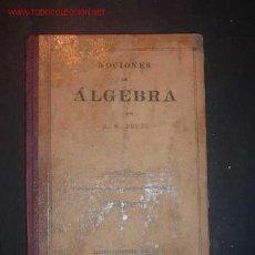 Libros de segunda mano: NOCIONES DE ALGEBRA POR G.M. BRUÑO. Lote 16802425