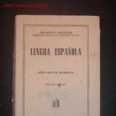 Libros de segunda mano: LENGUA ESPAÑOLA 3º CURSO DEL BACHILLERATO,2ª EDICION,FCO. ESCOLANO,EDITORIAL BARNA,S.A. BARCELONA. Lote 15370234