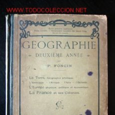 Libros de segunda mano: GÉOGRAPHIE, POR P. FONCIN. Lote 11926857