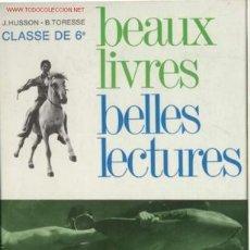 Libros de segunda mano: BEAUX LIVRES-BELLES LECTURES. Lote 26694955