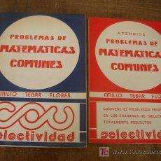 Libros de segunda mano: PROBLEMAS DE MATEMÁTICAS COMUNES-EMILIO TEBAR FLÓRES-1976/77- ED.TEBAR FLÓRES-CON APENDICE. Lote 19814976