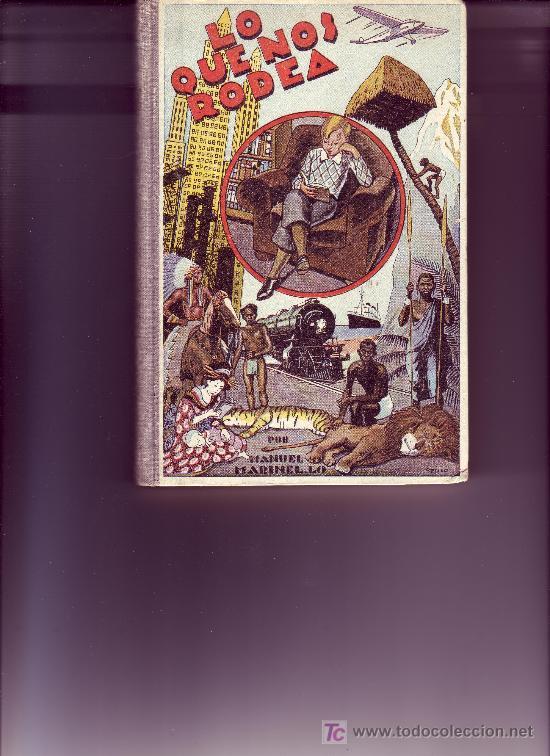 LO QUE NOS RODEA-50 LECCIONES DE COSAS AÑO 1942 (Libros de Segunda Mano - Libros de Texto )