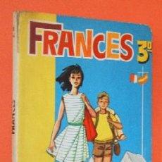 Libros de segunda mano: FRANCES - TERCER AÑO - LIBRO ESCOLAR. Lote 27507332