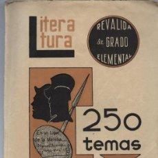 Libros de segunda mano: LITERATURA,250 TEMAS , AÑO 1959. Lote 26602880
