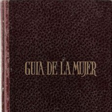 Libri di seconda mano: GUIA DE LA MUJER : NOVIAZGO. MATRIMONIO. MATERNIDAD. SENECTUD / MERCEDES CRESPO-AZORIN . Lote 19988562