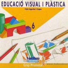 Libros de segunda mano: EDUCACIÓ VISUAL I PLÀSTICA 6 - CICLE SUPERIOR - SEGON - GRUP PROMOTOR SANTILLANA 1995. Lote 8617782