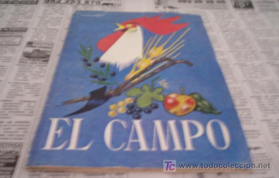 EL CAMPO - LIBRO ESCOLAR DE LECTURA PARA UN TERCER GRADO (1964) (Libros de Segunda Mano - Libros de Texto )