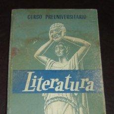 Libros de segunda mano: LITERATURA - EDELVIVES 1969 - CURSO PREUNIVERSITARIO. Lote 18064975