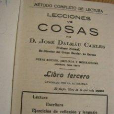 Libros de segunda mano - LECCIONES DE COSAS POR JOSÉ DALMÁU CARLES-MÉTODO COMPLETO DE LECTURA-LIBRO TERCERO-1940 - 26515732