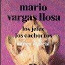 Libros de segunda mano: MARIO VARGAS LLOSA - LOS JEFES Y LOS CACHORROS. Lote 6491086