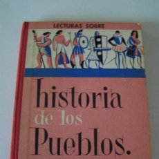 Libros de segunda mano: LECTURAS SOBRE HISTORIA DE LOS PUEBLOS-J. COLLS CARRERAS-2ª. EDC.- 1961. ESCOLAR. Lote 15566221