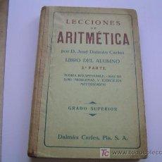 Libros de segunda mano: LECCIONES DE ARITMETICA POR J. DALMÁU CARLES 1939. Lote 12384490