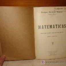 Libros de segunda mano: MATEMÁTICAS SEGUNDO CURSO DE BACHILLERATO - LIBRERÍA GENERAL 1938. Lote 7677846