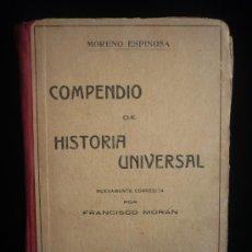 Libros de segunda mano: COMPENDIO HISTORIA UNIVERSAL. MORENO ESPINOSA. EDITORIAL ATLANTE. 466 PAG. . Lote 17700624