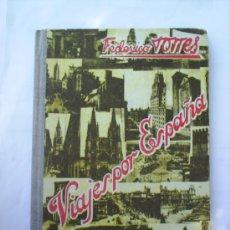 Libros de segunda mano: LIBRO ESCOLAR VIAJES POR ESPAÑA 1956. Lote 27253011