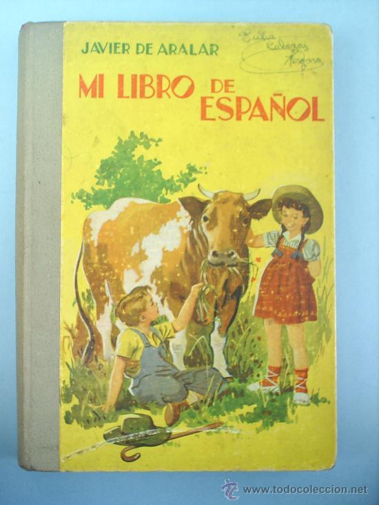 MI LIBRO DE ESPAÑOL 1956 (Libros de Segunda Mano - Libros de Texto )