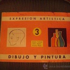 Libri di seconda mano: EXPRESION ARTISTICA 3 DIBUJO Y PINTURA EDITORIAL MIÑON 1970. Lote 26084552