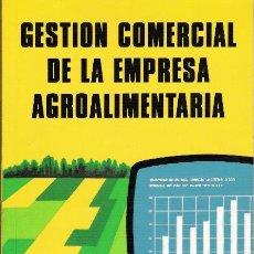 Libros de segunda mano: GESTION COMERCIAL DE LA EMPRESA AGROALIMENTARIA. RODRIGUEZ-BARRIO, RIVERA. 1990. MUNDI-PRENSA.. Lote 24937175