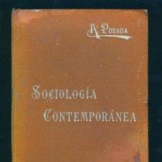 Libros de segunda mano: SOCIOLOGIA CONTEMPORANEA. ADOLFO POSADA. MANUALES SOLER.. Lote 8714012