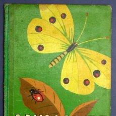 Libros de segunda mano: ANIMALES CURIOSOS. POR A. LORENZANA. VOL V DE LOS ANIMALES Y SUS COSTUMBRES. DALMAU CARLES PLA 1957.. Lote 15543998