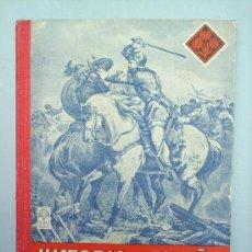 Libros de segunda mano: LIBRO ESCOLAR HISTORIA DE ESPAÑA 1954 EDITORIAL LUIS VIVES. Lote 86692676