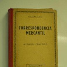 Libros de segunda mano: CORRESPONDENCIA MERCANTIL SISTEMA COTS METODO PRACTICO BARCELONA 1959. Lote 14741594