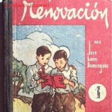Libros de segunda mano: RENOVACIÓN. Nº 1. LIBRO ACOMODADO A LAS ESCUELAS DE PÁRVULOS Y PRIMERAS SECCIONES DE LA ESCUELA. Lote 22208456