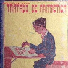 Libros de segunda mano: TRATADO DE ARITMÉTICA. 2º GRADO. EDICIONES BRUÑO. 349 PÁGINAS. AÑO 1942. Lote 25156580