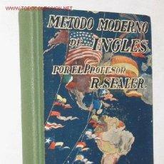 Livros em segunda mão: MÉTODO MODERNO DE INGLÉS, POR EL PROFESOR R. SEALER.. Lote 25802873