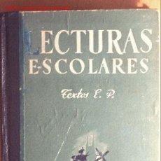 Libros de segunda mano: LECTURAS ESCOLARES GRADO SEGUNDO - CUARTA EDICIÓN - COMPAÑÍA BIBLIOGRÁFICA ESPAÑOLA S.A. - AÑO ? . Lote 20579617